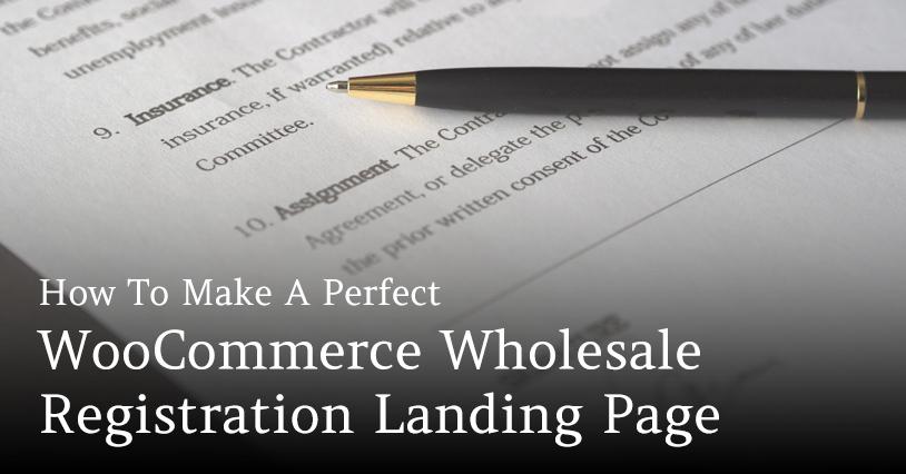 WooCommerce Wholesale Registration Form Landing Page