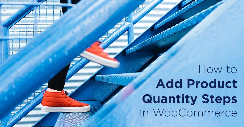 Add Product Quantity Steps