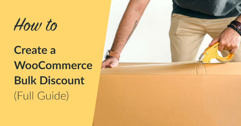 How to Create a WooCommerce Bulk Discount (Full Guide)