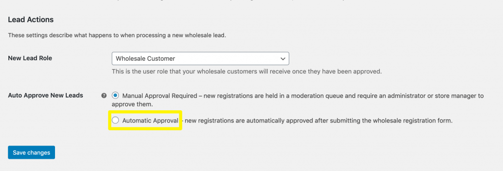 The Automatic Approval setting in WooCommerce Wholesale Lead Capture.