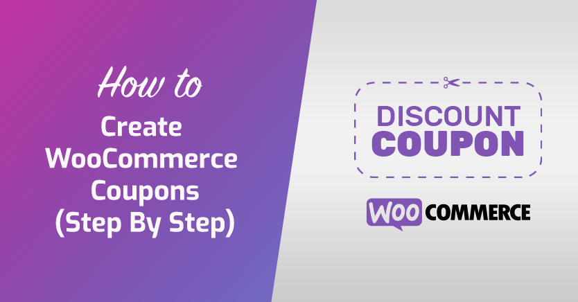 How To Create WooCommerce Coupons (Step By Step)