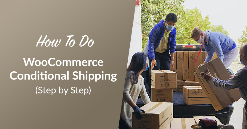How to Do WooCommerce Conditional Shipping (Step by Step)