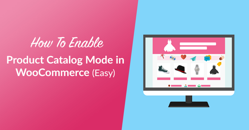 How to Enable Product Catalog Mode in WooCommerce (Easy)