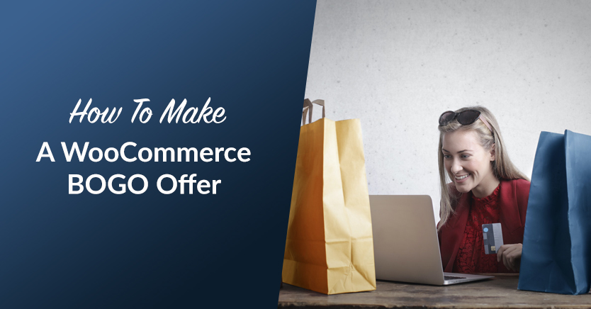 How to Make a WooCommerce BOGO Offer (Tutorial)