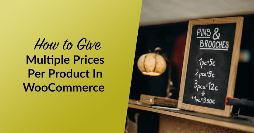 How To Give Multiple Prices Per Product In WooCommerce